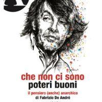 """[Itália] Lançamento: """"Que não existem poderes bons. O pensamento (também) anarquista de Fabrizio De André"""""""