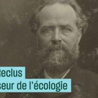 [França] Élisée Réclus, precursor da ecologia
