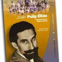 [Espanha] Lançamento: 'Joan Puig Elias. Criador de um mundo novo'