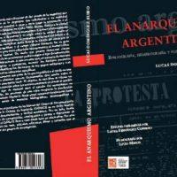 """[Argentina] Lançamento: """"El anarquismo argentino. Bibliografía, hemerografía y fondos de archivo"""", de Lucas Domínguez Rubio"""