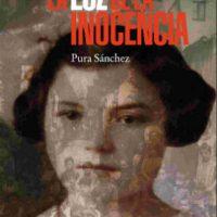 """[Espanha] Lançamento: """"A luz da inocência"""", de Pura Sánchez"""