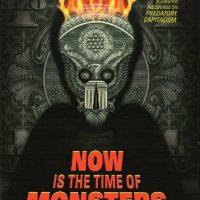 """[EUA] """"Now Is The Time Of Monsters"""" oferece quadrinhos radicais para desencadear a resistência real"""