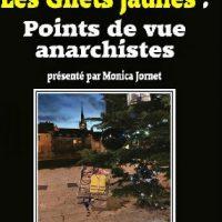 [França] Lançamento: Os Coletes Amarelos | Pontos de vistas anarquistas