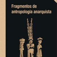 """[Espanha] Relançamento: """"Fragmentos da antropologia anarquista"""", de David Graeber"""
