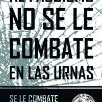 [Espanha] O fascismo não se combate nas urnas. Se combate nas ruas!