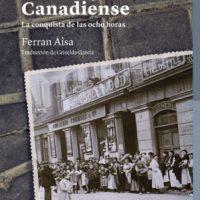 """[Espanha] Lançamento """"La huelga da canadiense"""", de Ferran Aisa"""