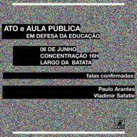 Em São Paulo (SP), dia 06/06: Aula Pública e Ato em Defesa da Educação