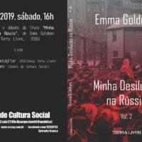 """[São Paulo-SP] No CCS, dia 25/05: Lançamento """"Minha Desilusão na Rússia"""" vol. 2, de Emma Goldman"""