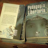 """[Chile] Lançamento: """"Pedagogía Libertaria, Tendencias y reflexiones entorno a la educación Anarquista"""""""