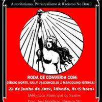 """Em Santos (SP), dia 22/06: """"Lutas Anarquistas & A Conjuntura Atual"""""""