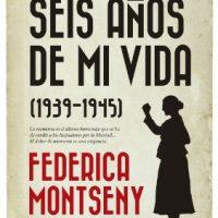 """[Espanha] Lançamento: """"Seis años de mi vida (1939-1945)"""", de Federica Montseny"""