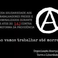[Rio de Janeiro-RJ] Solidariedade aos trabalhadores presos e criminalizados nos atos contra a Reforma da Previdência - 14J