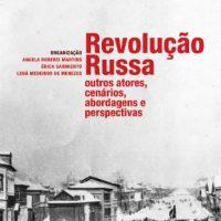 """[Rio de Janeiro-RJ] Lançamento: """"Revolução Russa: outros atores, cenários, abordagens e perspectivas"""""""