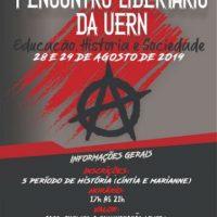 I Encontro Libertário da UERN: Educação, História e Sociedade, 28 e 29 de agosto