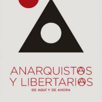 "[Espanha] Lançamento: ""Anarquistas e libertari@s de aquí y de ahora"", de Carlos Taibo"