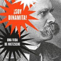 """[Espanha] Lançamento: """"Sou dinamite! Uma vida de Nietzsche"""", de Sue Prideaux"""