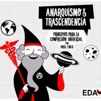 """[Chile] Lançamento: """"Anarquismo & Transcendência – Princípios Para a Compreensão Universal"""", de Jorge Enkis"""