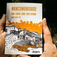 """[Galícia] Lançamento: """"Mancomunidade. Uma terra livre sem estado"""", de Joám Evans Pim"""