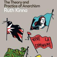 """[Reino Unido] Lançamento """"O Governo de Ninguém – A Teoria e Prática do Anarquismo"""", de Ruth Kinna"""