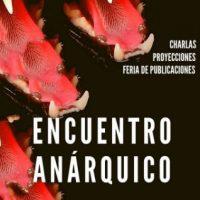 [Argentina] Encontro Anárquico de Buenos Aires | 19 e 20 de Outubro