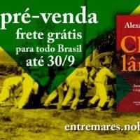 """Começou a pré-venda do livro """"Clevelândia: Anarquismo, sindicalismo e repressão política no Brasil"""" de Alexandre Samis"""