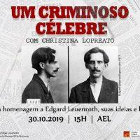 [Campinas-SP] Um criminoso célebre: uma homenagem a Edgard Leuenroth, suas ideias e lutas