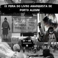 Em dezembro acontece a IX Feira do Livro Anarquista de Porto Alegre (RS)