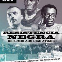 [Santos-SP] Resistência negra no Brasil: de Zumbi aos dias atuais
