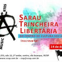 """[São Paulo-SP] Em dezembro, """"Sarau Trincheira Libertária"""" do Centro de Cultura Social (CCS)"""