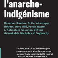 "[Canadá] Lançamento: ""O Anarco-indigenismo"""