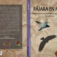 """[Espanha] Lançamento: """"Pájara en fuga. Memorias de una anarquista centroamericana"""", de Nora Méndez"""