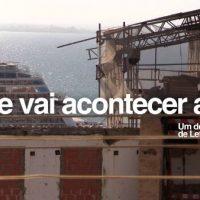 [Portugal] Documentário sobre a crise da habitação em Lisboa já está disponível online