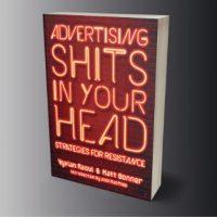 [EUA] Lançamento: A Publicidade Caga na Tua Cabeça: Estratégias de resistência