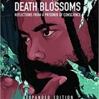 """[EUA] Lançamento: """"Death Blossoms: Reflections from a Prisoner of Conscience"""", Edição Expandida"""