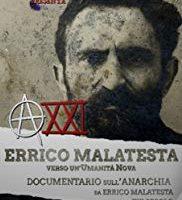 """Documentário em castelhano: """"XXI – Errico Malatesta verso un'Umanità Nova"""""""