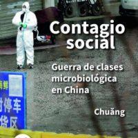 [Argentina] Chuang | Contágio social. Guerra de classe microbiológica na China