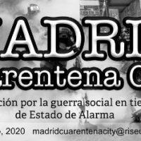 """[Espanha] """"Madrid Cuarentena City"""": nova publicação anarquista desde Madrid"""