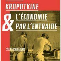 """[França] Lançamento: """"Pierre Kropotkine e a economia solidária"""", de Renaud Garcia"""