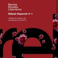 """Edição especial da Revista Estudos Libertários: """"Análise dos efeitos da pandemia de Covid-19"""""""