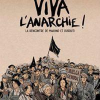 """[França] Lançamento, HQ: """"Viva a anarquia!: O encontro de Makhno e Durruti"""""""