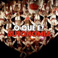 Vídeo | O Que É Autonomia?