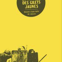 """[França] Lançamento do livro """"A revolta dos Coletes Amarelos – a história de uma luta de classes"""""""