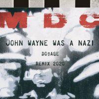 [EUA] MDC | John Wayne Was a Nazi (Do$age antifa breakcore ReMix)