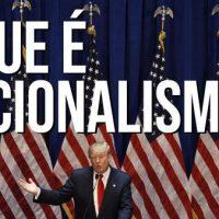 Vídeo | O Que é Nacionalismo?