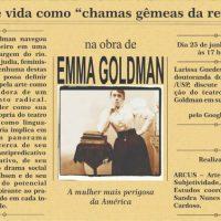 """Arte e vida como """"chamas gêmeas da revolta"""" na obra de Emma Goldman"""