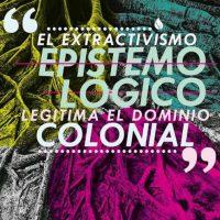 [Chile] O extrativismo epistemológico legitima o domínio colonial