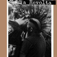 """""""Sembrando la Revuelta"""": convocatoria para envío de escritos anarcopunks para los volúmenes 2 y 3"""