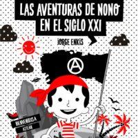 "[Chile] Lançamento: ""As Aventuras de Nono no século XXI"", de Jorge Enkis"