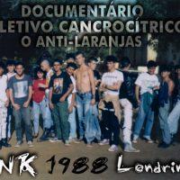 "[Londrina-PR] Documentário ""Coletivo Cancrocítrico - O Anti-Laranjas"""