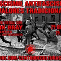 "Encontro digital | Fascismo, Antifascismo e ""Valores Tradicionais"""